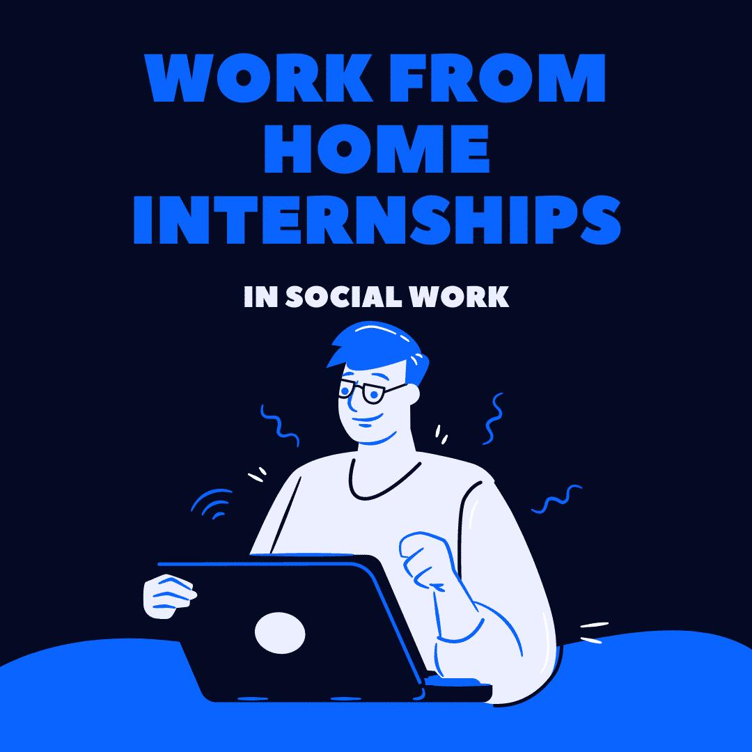 work-from-home-social-work-internships-