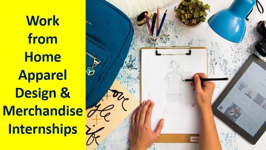 Work-From-Home-Apparel-Design-And-Merchandising-Internships