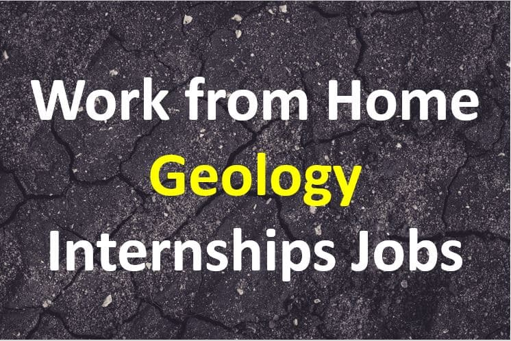 Work-From-Home-Geology-Internships-for-Geology-Students