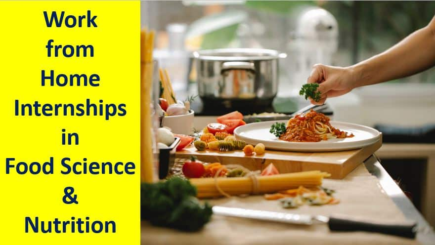 Work-From-Home-Internships-For-Food-Science-And-Nutrition